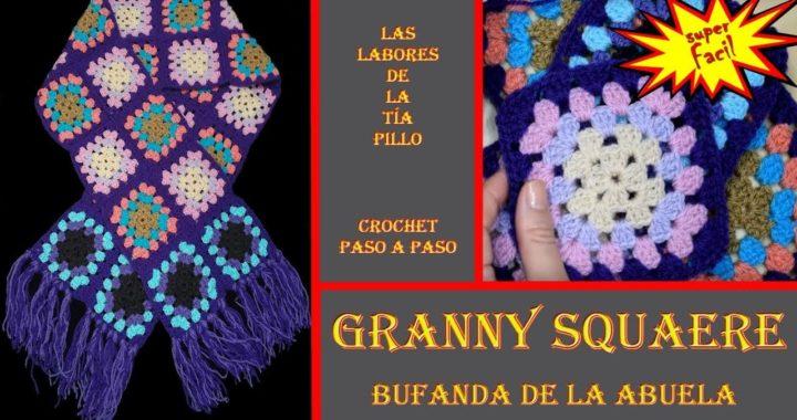 BUFANDA con GRANNY de la Abuela - Paso a paso