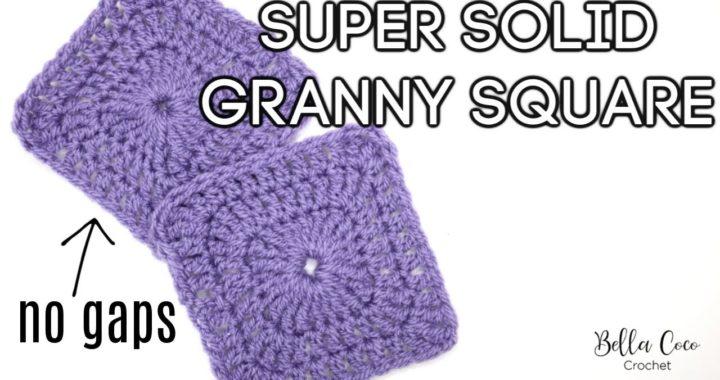 CROCHET: SUPER SOLID GRANNY SQUARE   Bella Coco Crochet