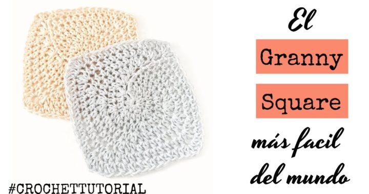CROCHET TUTORIAL | El Granny Square mas fácil del mundo | Crochet granny square