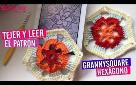 Cómo TEJER Y LEER UN PATRON de CROCHET | Grannysquare Hexagonal | EliClau