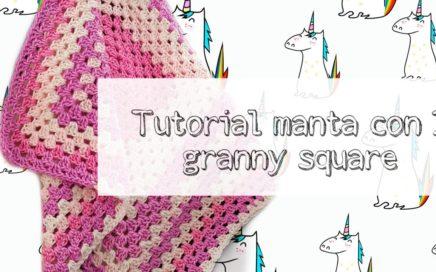 Cómo hacer una manta fácil con un Granny Square - TUTORIAL CROCHET