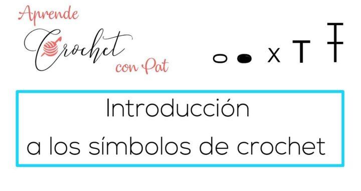 *Cómo leer Patrones Crochet* Los símbolos de los 5 puntos básicos / Clase # 5
