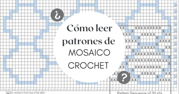 Cómo leer patrones en MOSAICO Crochet   CHIC DIY
