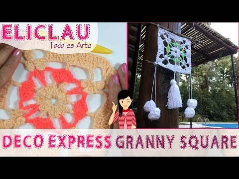 Como tejer Granny Square  | Deco Express with Granny Square | EliClau