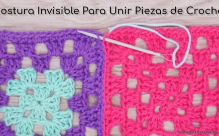 Costura Invisible Para Unir Dos Piezas de Crochet Ideal Para Granny Squares, Prendas y Complementos