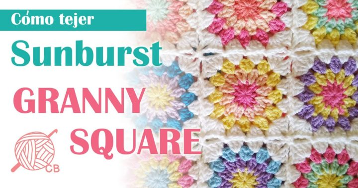 Crochet fácil Sunburst Granny Square - Step by Step Crochet Sunburst Granny Square - Free Pattern