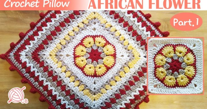 [ENG Sub] African Flower Pillow Part 1 - Cojín Almohada Fácil - African Flower Granny Square Motif