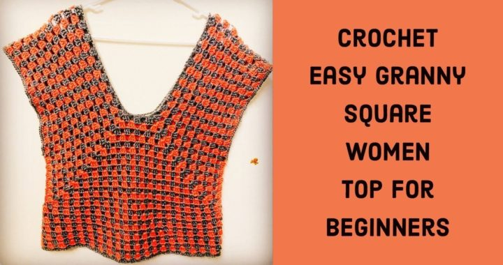 Easy granny square women summer top for beginners - Tamil version