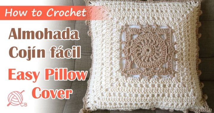 [Eng Sub] Easy Pillow -Crochet Cojín Almohada Fácil -Cushion Cover Willow Square Tutorial Home 2020