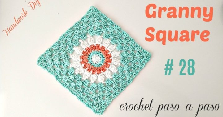 GRANNY SQUARE CROCHET # 28 HANDWORK DIY
