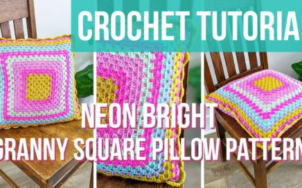 GRANNY SQUARE PILLOW TUTORIAL | Learn to make the Neon Bright Granny Square Pillow | Crochet Pillow