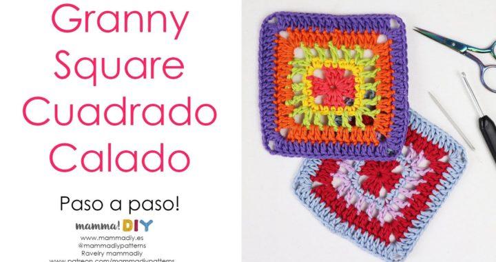 Granny Square Cuadrado Calado Crochet por Cecilia Losada de Mamma Do It Yourself