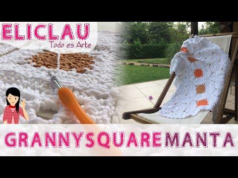 Manta FÁCIL a CROCHET |GRANNY SQUARE | A grannysquare = Blanket | EliClau