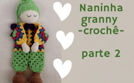 Naninha granny - Parte 2