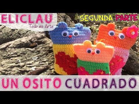OSITO fácil en CROCHET    PARTE 2   A square bear   EliClau