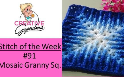 Stitch of the Week # 91 Mosaic Granny Square - Crochet Tutorial