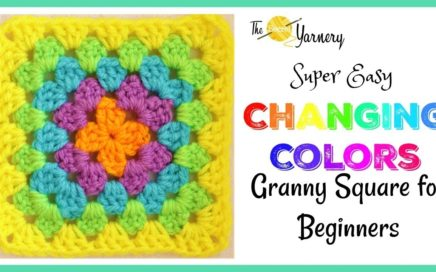 Super Easy Granny Square for Beginners - Changing Colors! | The Secret Yarnery
