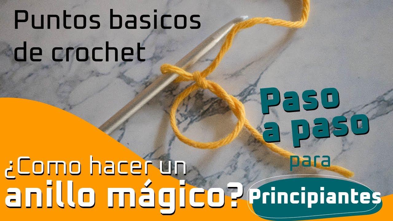 ¿COMO HACER UN ANILLO MÁGICO? -  Curso básico de CROCHET - Primeros puntos para principiantes