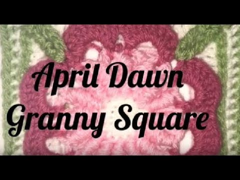 #111 - April Dawn - 2018 Granny Square CAL