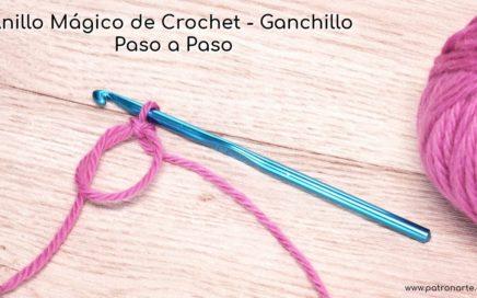 Anillo Mágico de Crochet - Ganchillo Aprende a Hacerlo Paso a Paso | Explicación Detallada