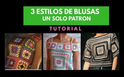 BLUSA tejida👚 a crochet facil Tutorial parte 1 (3 estilos 1 patron)
