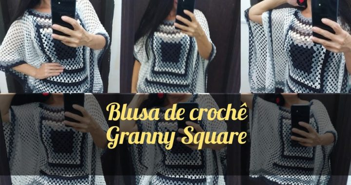 Blusa de crochê asa de morcego Granny Square, tutorial passo a passo. #marcialobocroche  #handmade