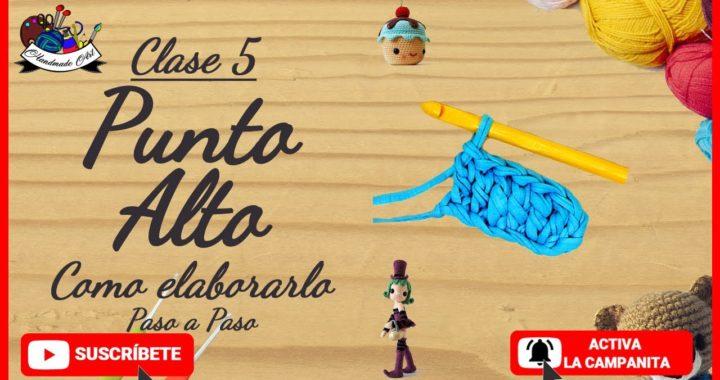 CLASE 5: Punto Alto (DOUBLE CROCHET) - Curso Básico de crochet para principiantes