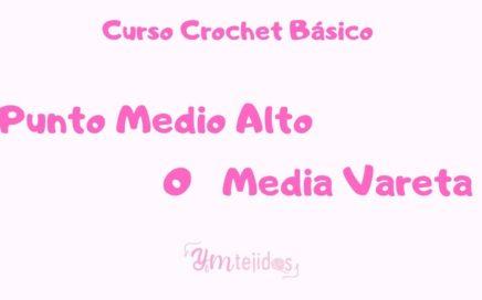 CLASE 9 ► COMO HACER UN PUNTO MEDIO ALTO ~ Curso de Crochet Básico para principiantes | YM TEJIDOS