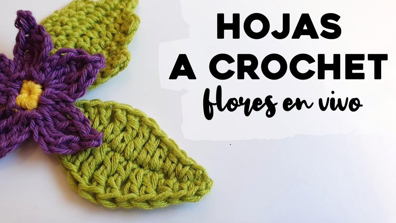 CÓMO TEJER HOJAS A CROCHET: Tutorial paso a paso de hojas de flores a crochet | Ahuyama Crochet