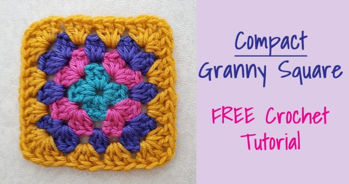 CROCHET: Compact Granny Square~Crochet Tutorial