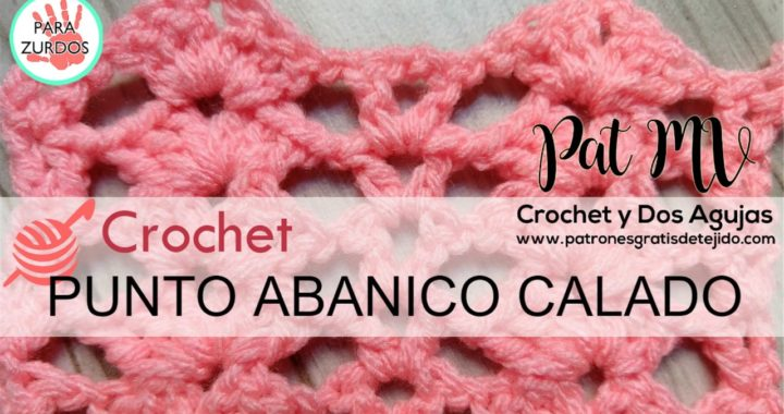 CROCHET PARA ZURDOS ♥ Punto Abanico Calado a Crochet