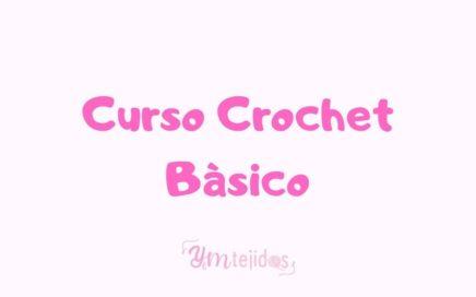 CROCHET PASO A PASO ► ¡APRENDE A TEJER! ~ Curso de Crochet Básico para principiantes | YM TEJIDOS