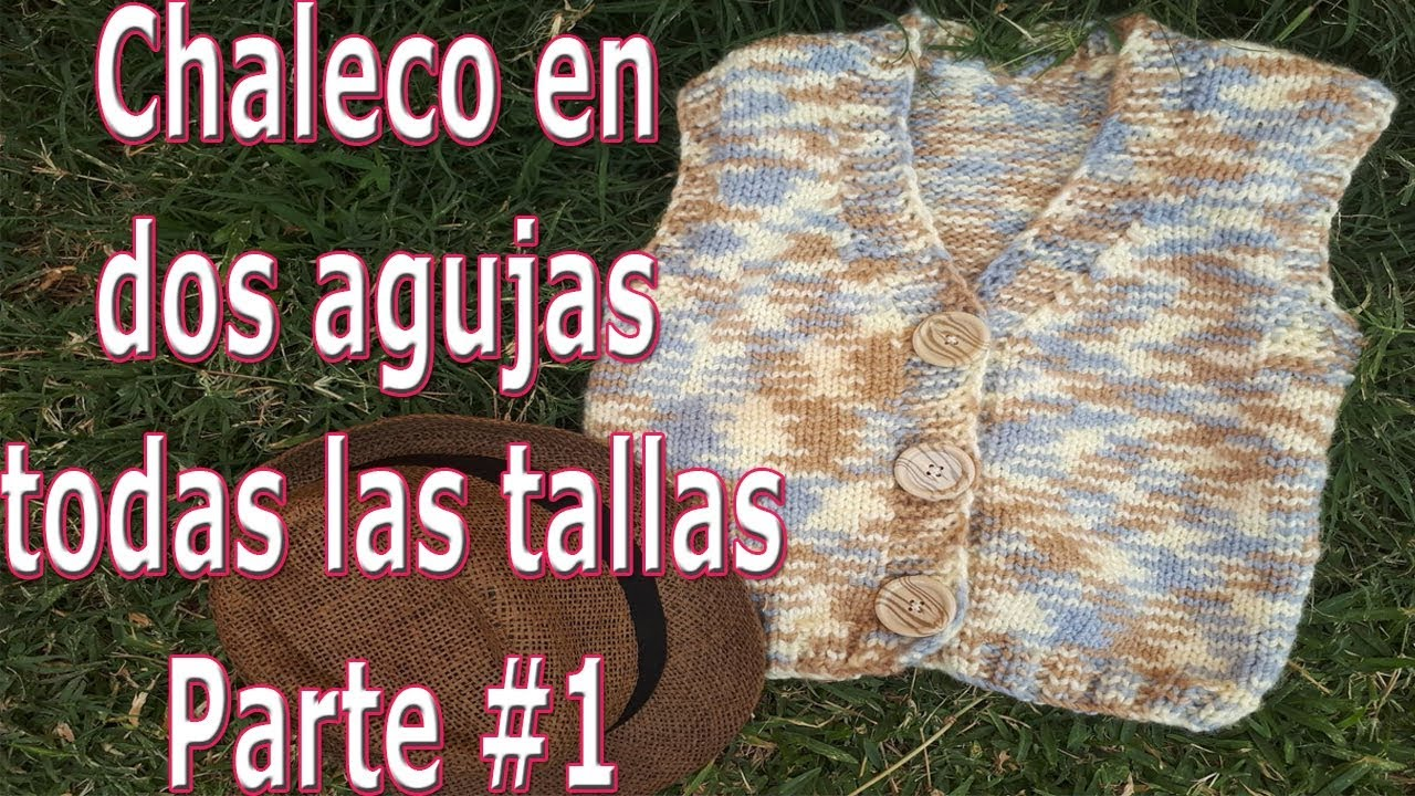 Chaleco en dos agujas todas las tallas - Vest in two needles all sizes - knitting
