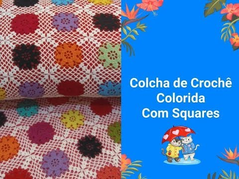 """Colcha de Crochê Colorida com Squares """"1ª Parte"""""""