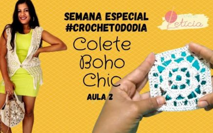 Colete Boho Chic Crochê -  aula 2