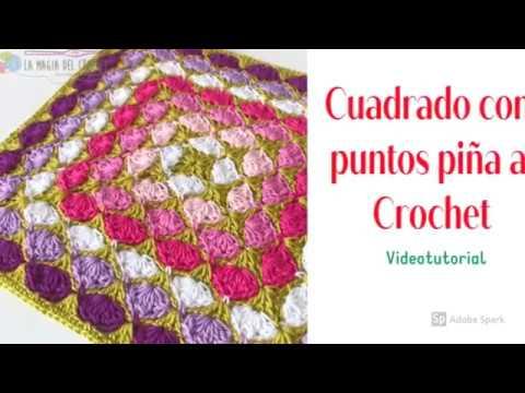 Como hacer un cuadrado con punto piña a Crochet