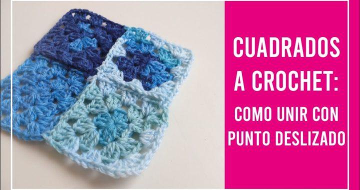 Cómo unir cuadrados fácil a crochet: con punto deslizado