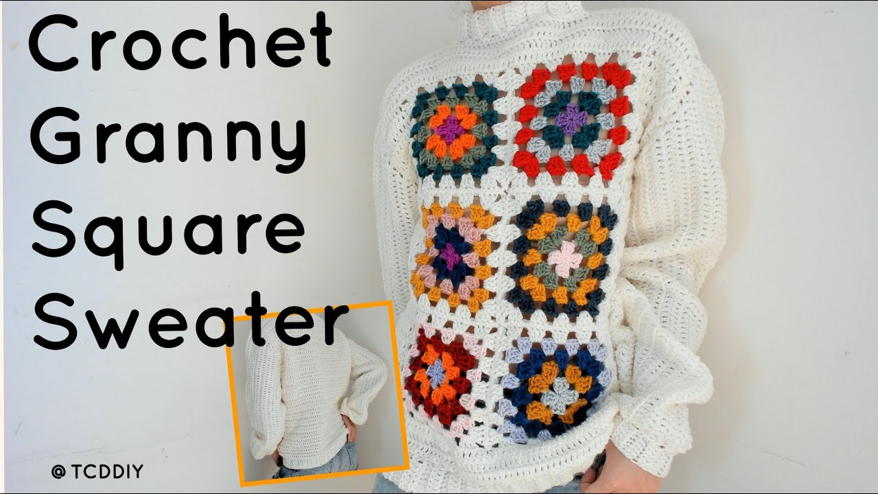 Crochet Granny Square Sweater   Tutorial DIY