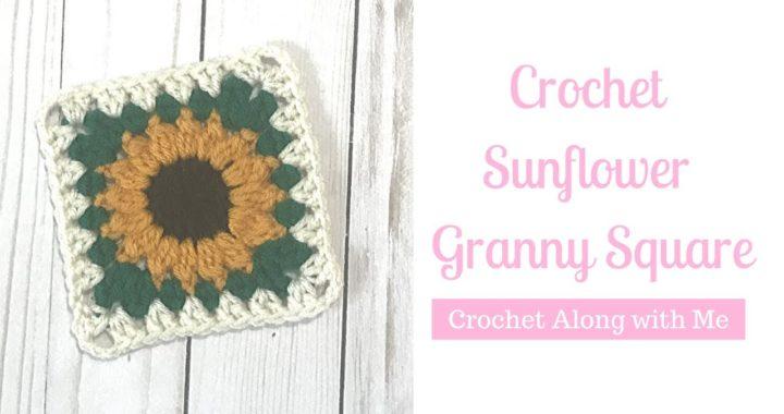 Crochet Sunflower Granny Square | Crochet Along Tutorial