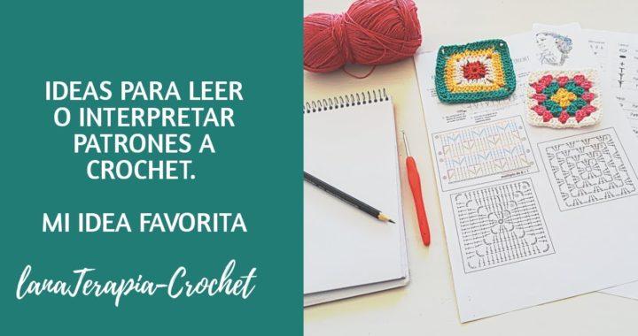 Crochet Tip: ¿Cómo leer patrones a crochet? Mi idea favorita!!!!