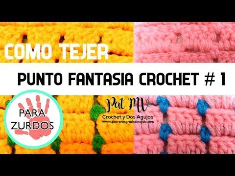 Crochet para Zurdos PUNTO FANTASIA CROCHET # 1 Tutorial💖