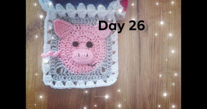 Dzień 26- kwadrat babuni na szydełku ze świnką 3d - crochet granny square with pig 3d day 26 - 30