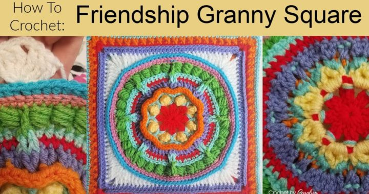 How To Crochet Friendship Granny Square