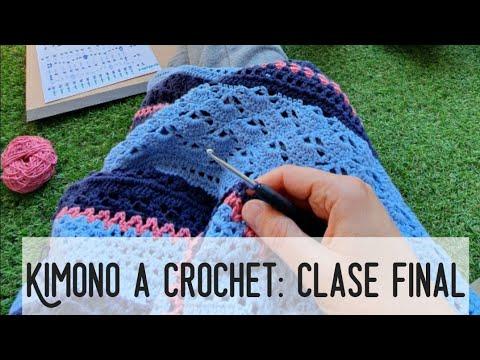 KIMONO A CROCHET: Clase FINAL! Reto Crochetil #crochetycalma