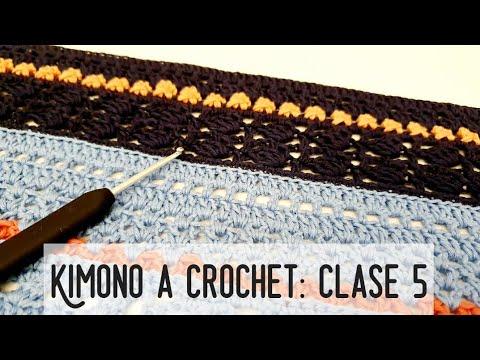 Kimono a Crochet. Reto Crochetil. Clase 5!!! #crochetycalma