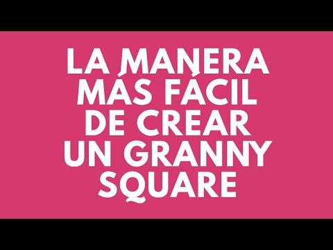 La manera más fácil de crear un granny square crochet.