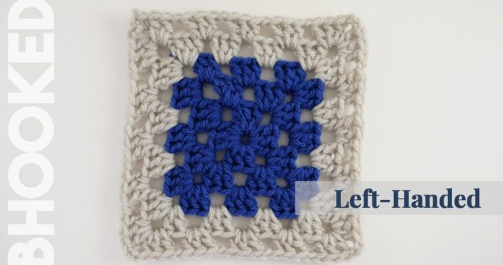 {Left-Handed} How to Crochet a Granny Square for Beginners