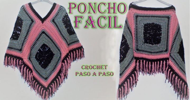 PONCHO de LANA FACIL - CROCHET Paso a Paso