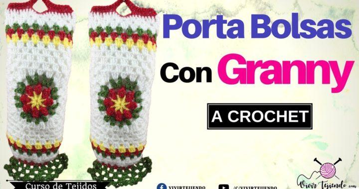 Porta Bolsas con Granny a Crochet | curso de tejidos online | Vivirtejiendo