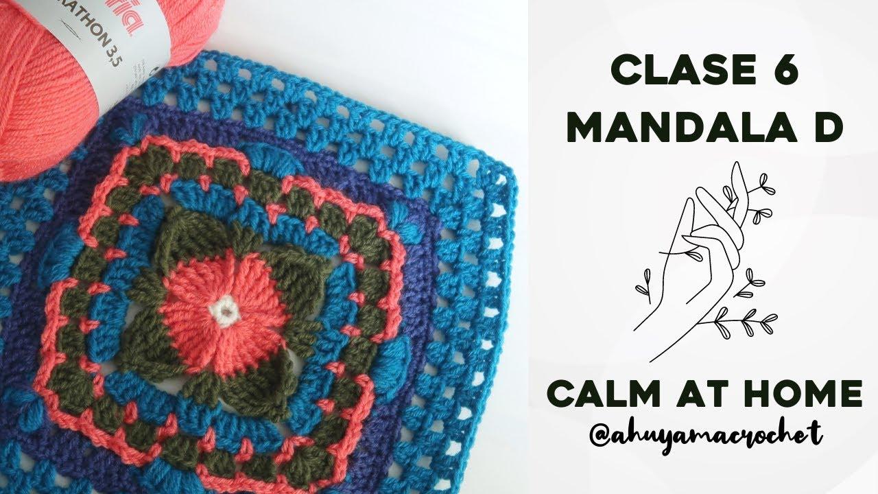 RETO MANDALAS A CROCHET - CLASE 6: cómo tejer MANDALA TIPO D | JARDÍN DE MANDALAS #katiacalmathome